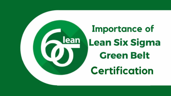 Lean Six Sigma Green Belt Training and Certification-Maximum Potential